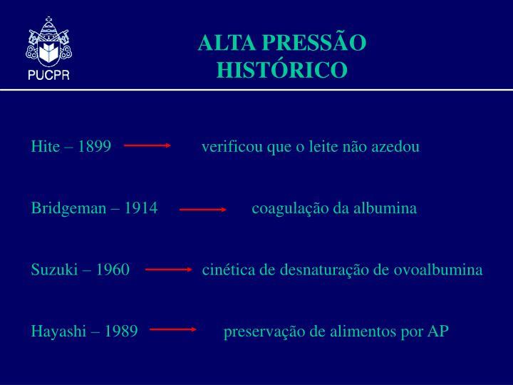 ALTA PRESSÃO HISTÓRICO