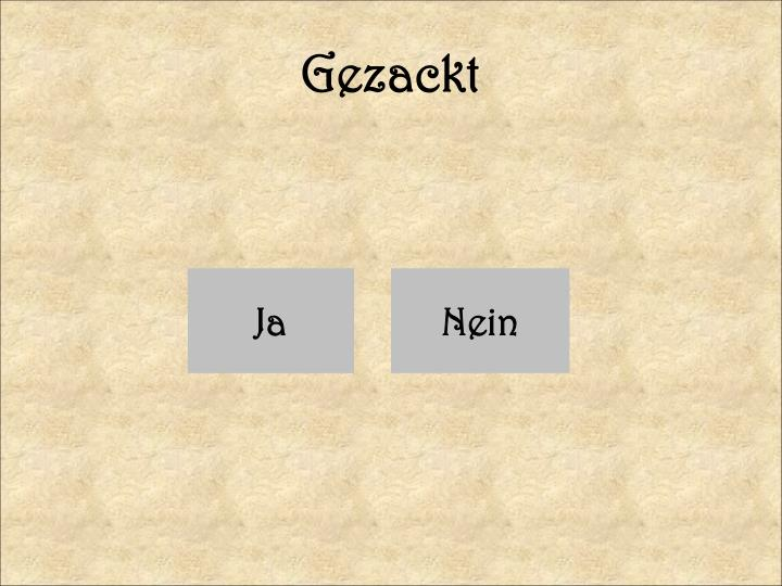 Gezackt