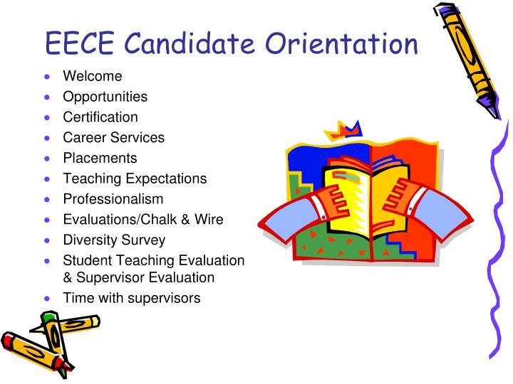 EECE Candidate Orientation