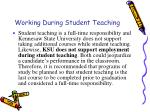 working during student teaching