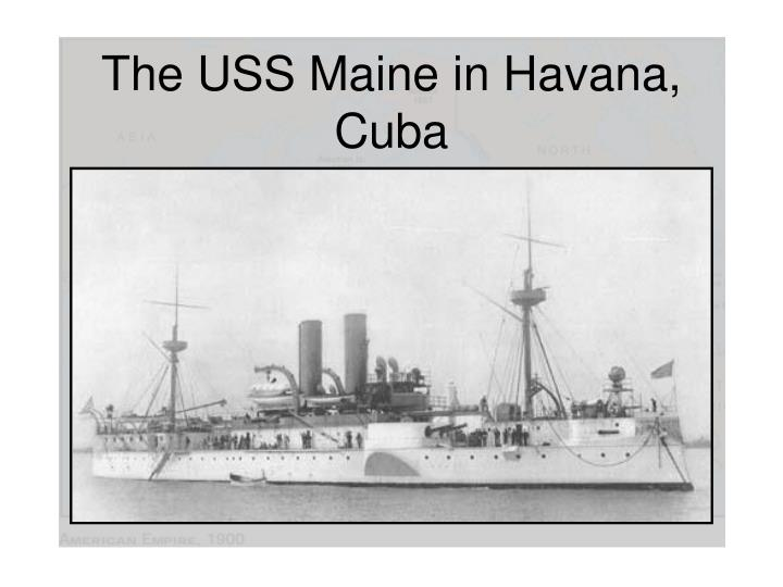The USS Maine in Havana, Cuba