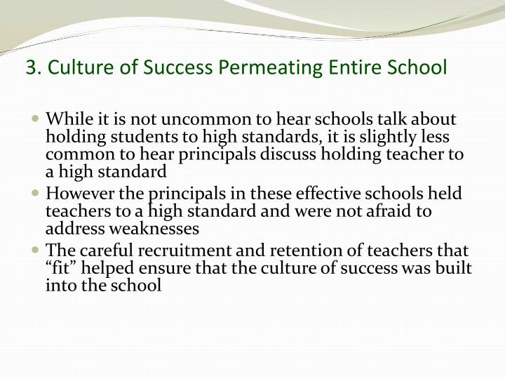 3. Culture of Success Permeating Entire School