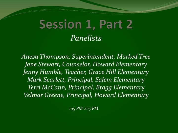 Session 1, Part 2