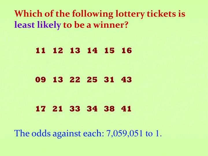 Which of the following lottery tickets is