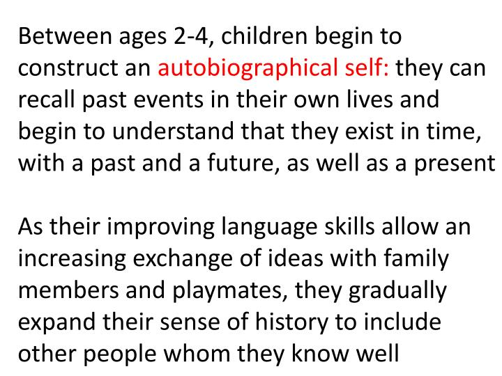 Between ages 2-4, children begin to construct an
