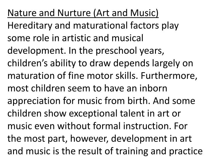Nature and Nurture (Art and Music)
