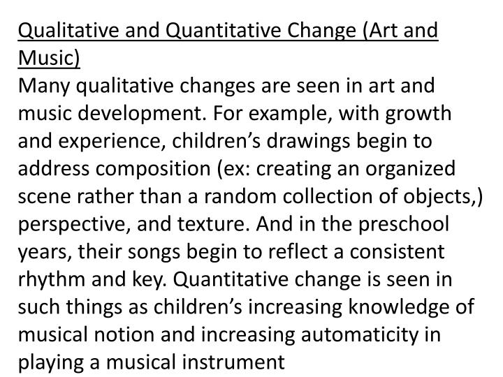 Qualitative and Quantitative Change (Art and Music)