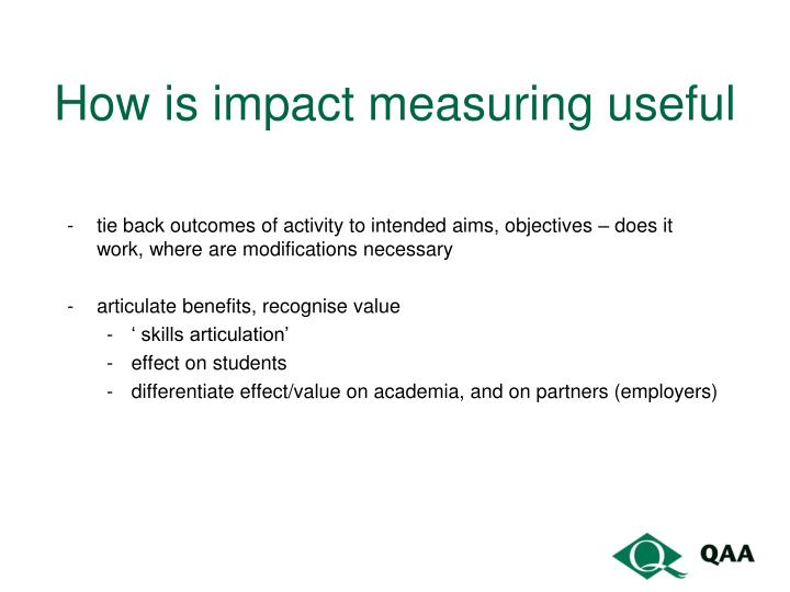 How is impact measuring useful