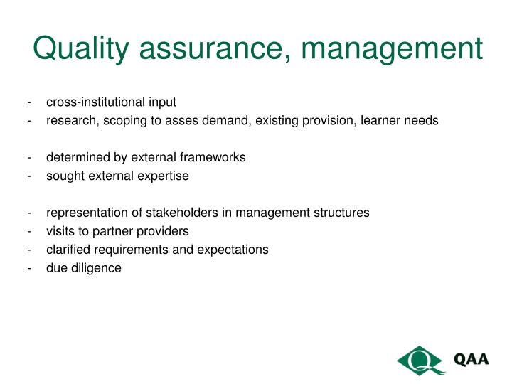 Quality assurance, management