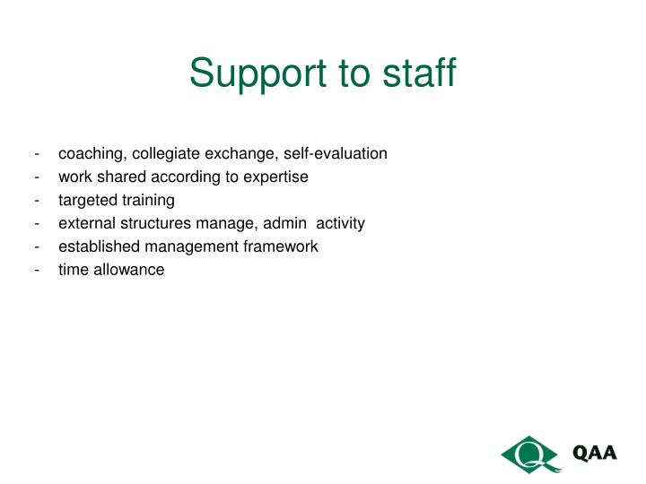 Support to staff