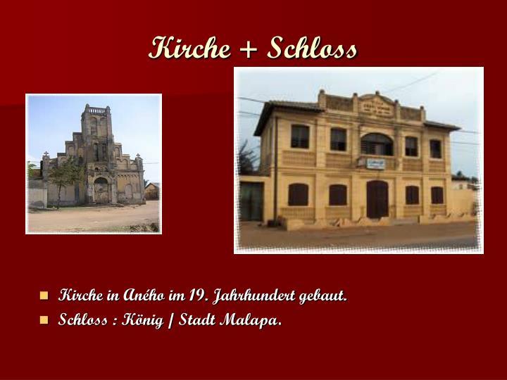 Kirche + Schloss