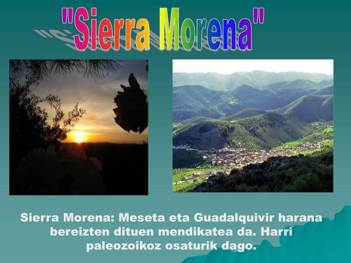 """""""Sierra Morena"""""""