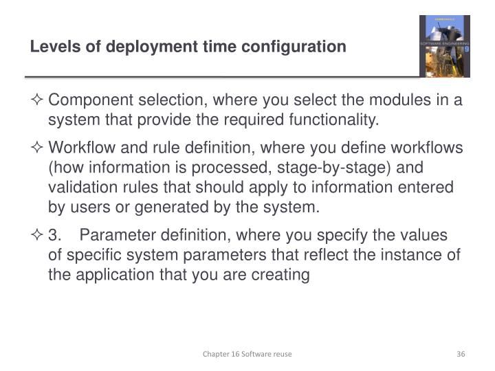 Levels of deployment time configuration
