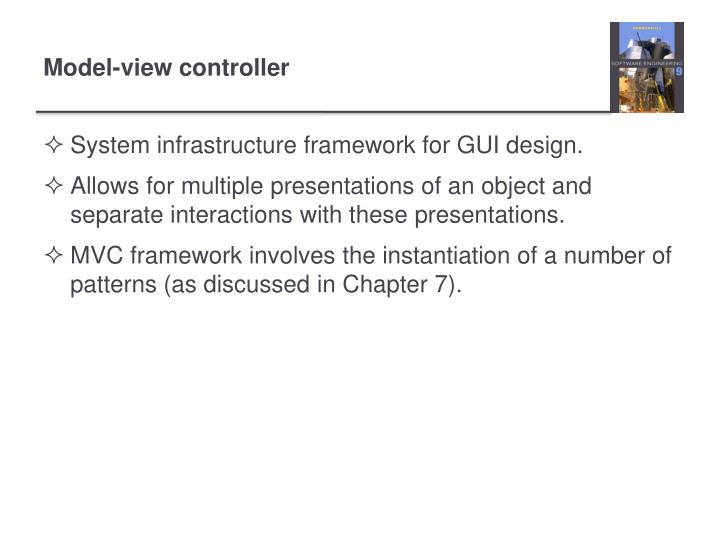System infrastructure framework for GUI design.