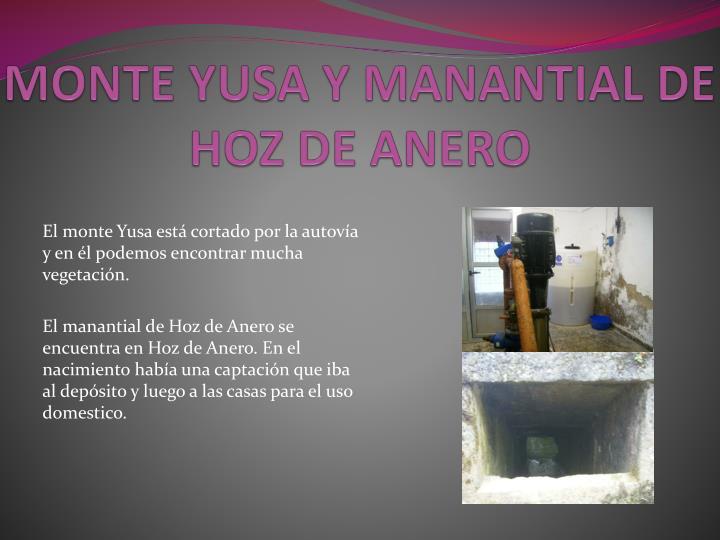 MONTE YUSA Y MANANTIAL DE HOZ DE ANERO