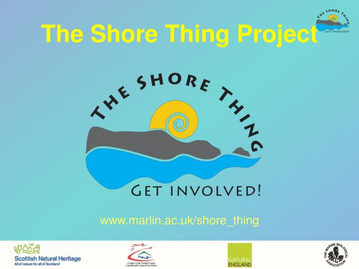 The Shore Thing Project