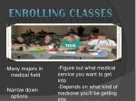 enrolling classes