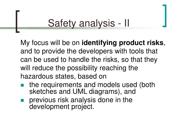 Safety analysis - II