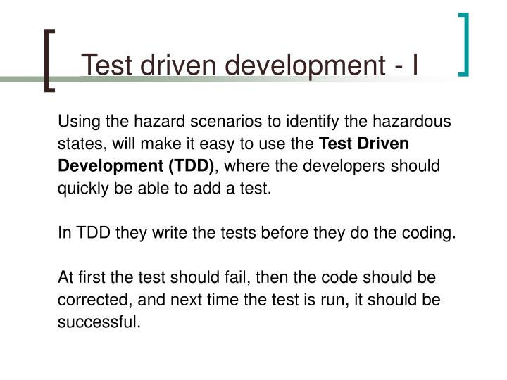 Test driven development - I