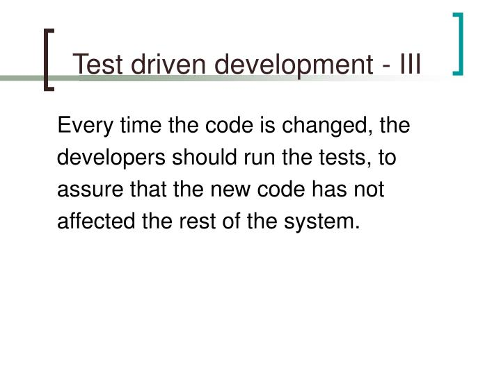 Test driven development - III