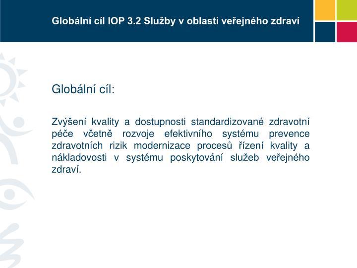 Globální cíl IOP 3.2 Služby v oblasti veřejného zdraví