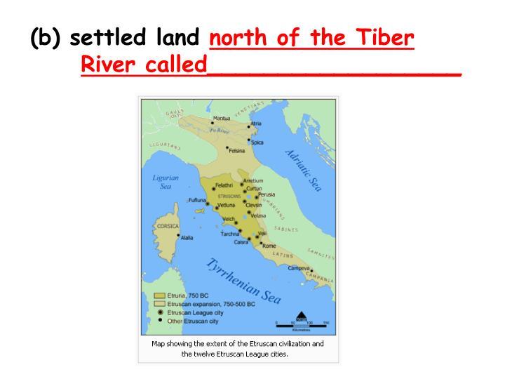 (b) settled land