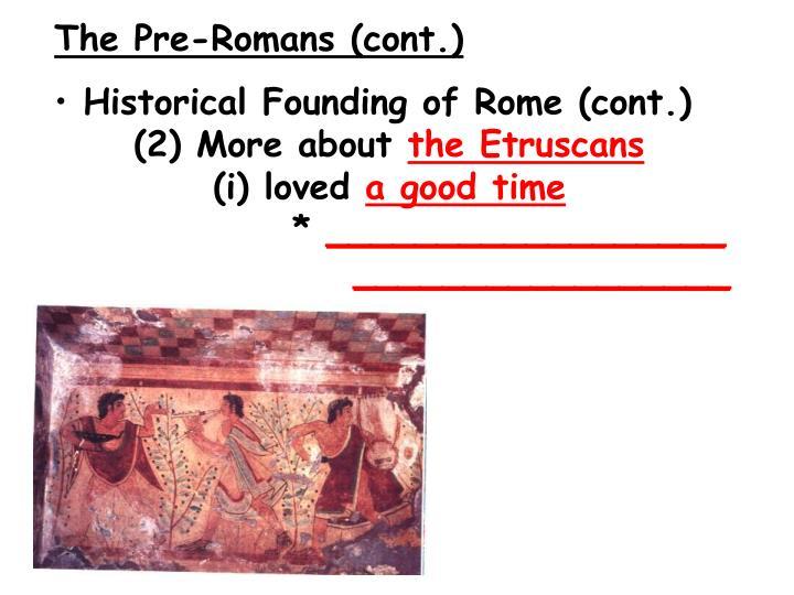 The Pre-Romans (cont.)