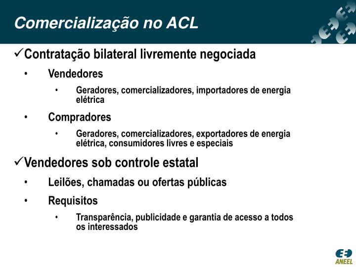 Comercialização no ACL