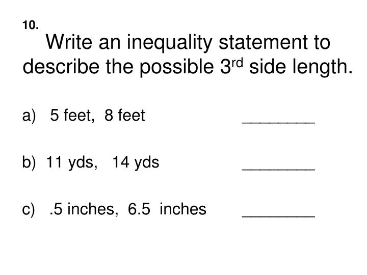 Write an inequality statement to describe the possible 3