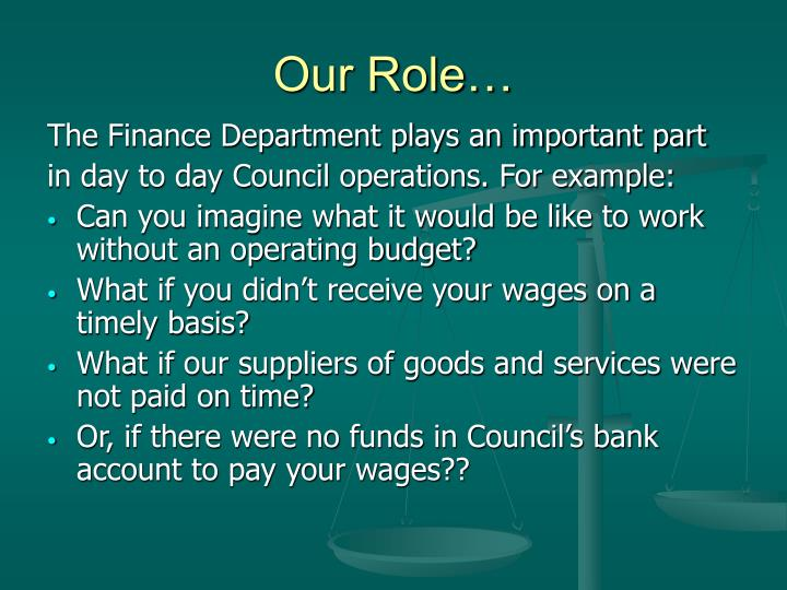 Our Role…