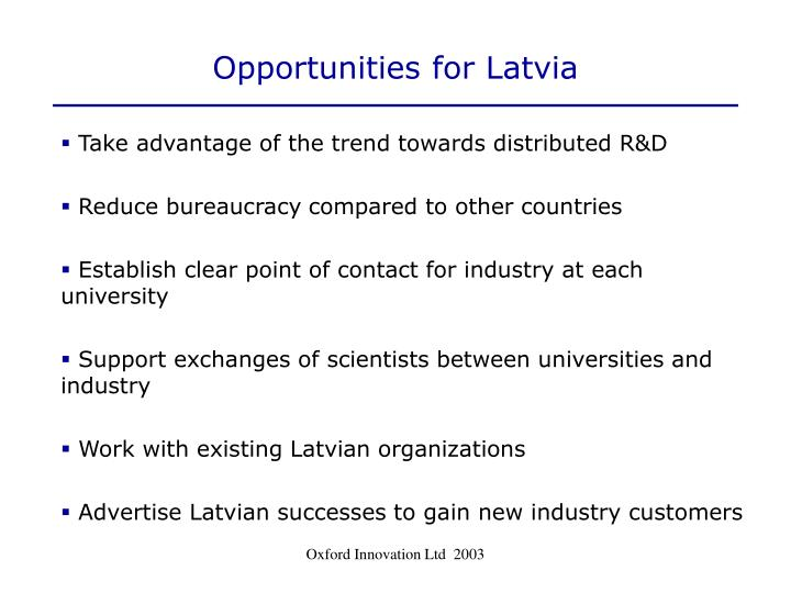 Opportunities for Latvia