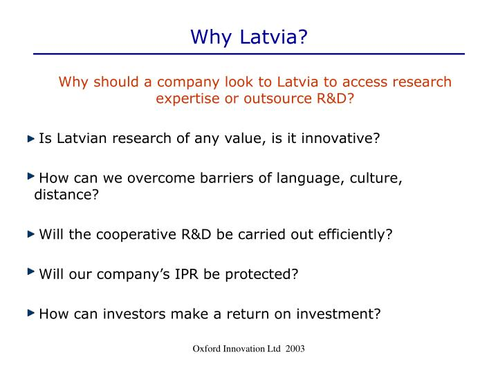 Why Latvia?