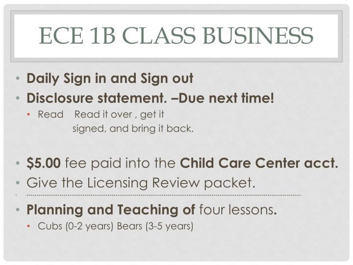 ECE 1B Class Business