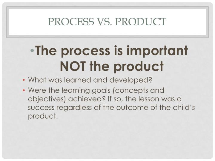 Process vs.