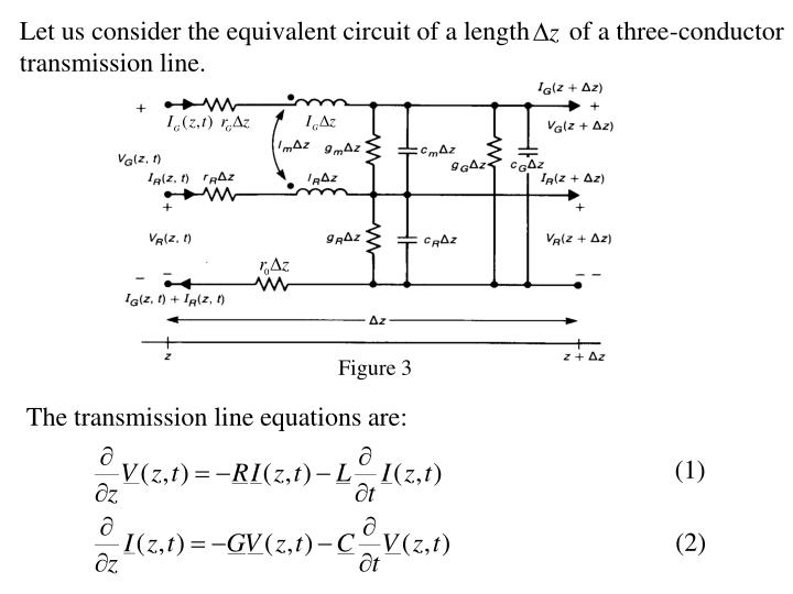 Let us consider the equivalent circuit of a length      of a three-conductor