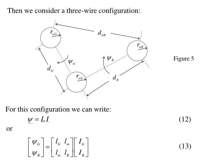 Then we consider a three-wire configuration: