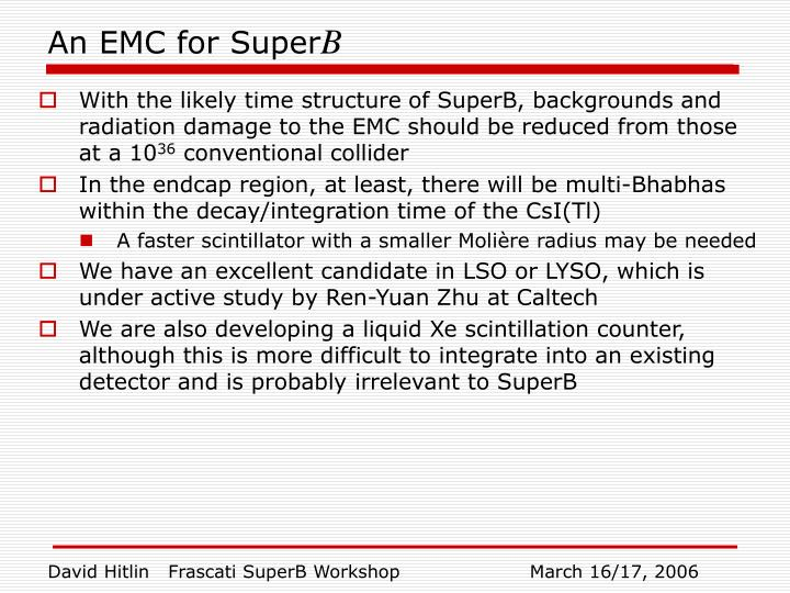 An emc for super b