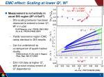 emc effect scaling at lower q 2 w 2