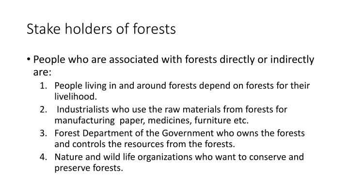 Stake holders of forests