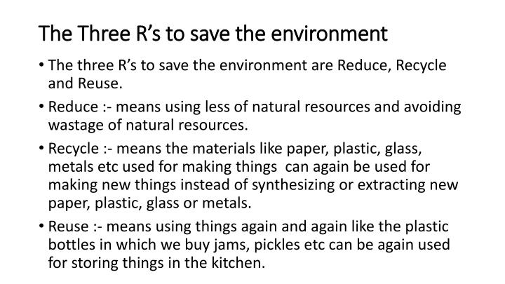 The Three R's to save the environment