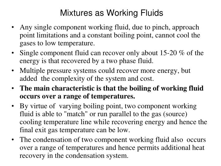 Mixtures as Working Fluids