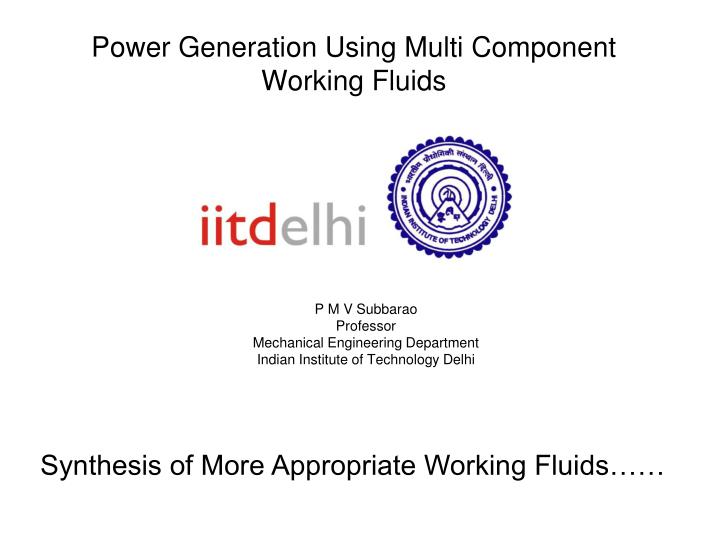 Power generation using multi component working fluids