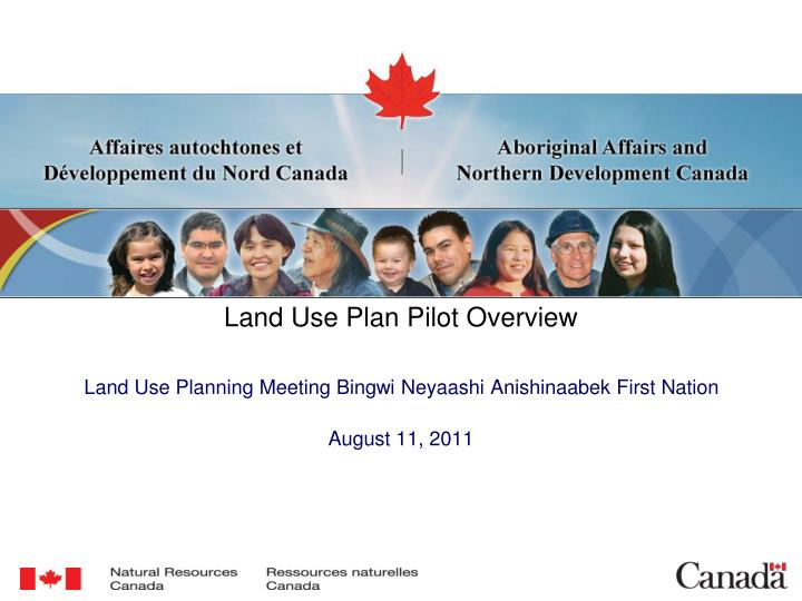 Land Use Plan Pilot Overview