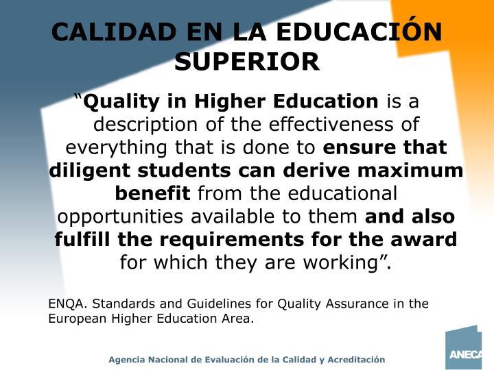CALIDAD EN LA EDUCACIÓN SUPERIOR