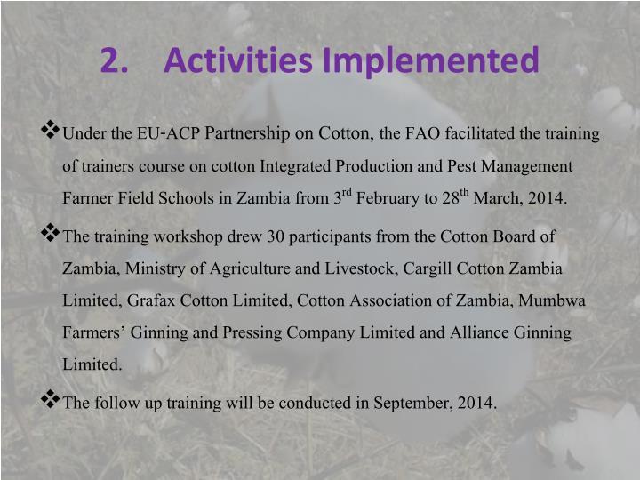 2.Activities Implemented