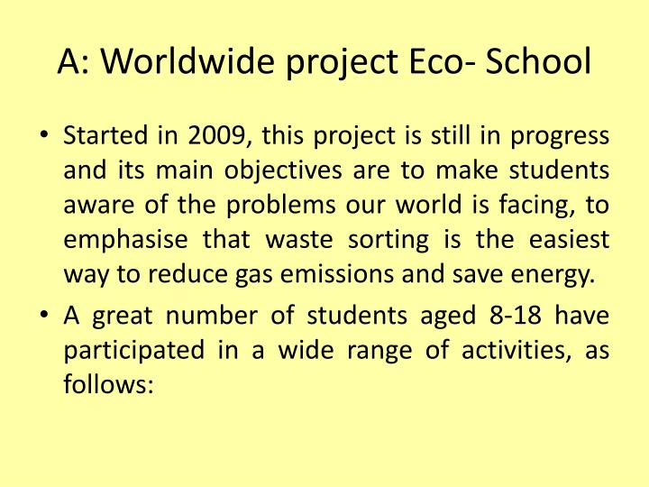 A worldwide project eco school