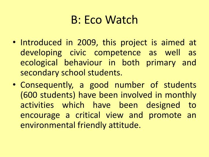 B: Eco Watch
