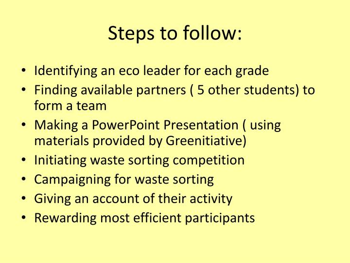 Steps to follow: