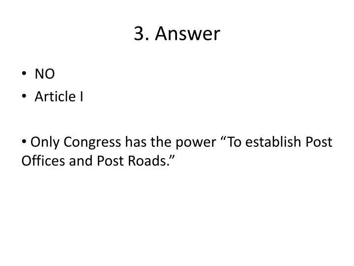 3. Answer