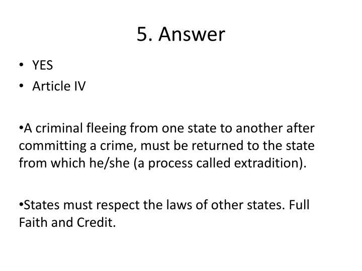5. Answer